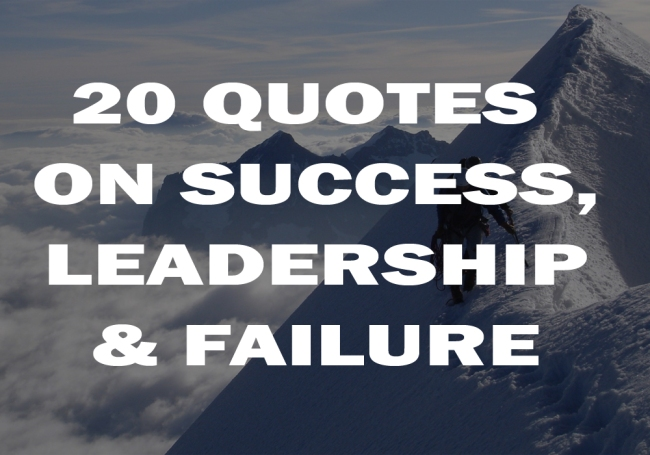 Leadership Quotes On Success Failure